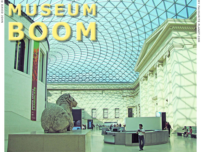 Museum boom - The Queen Elizabeth II Court of the British Museum, London at The Cheshire Cat Blog