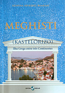 The cover of the new book Meghísti (Kastelórizo): Ilha Grega entre três Continentes by Déspina Spyrídes Boabaid